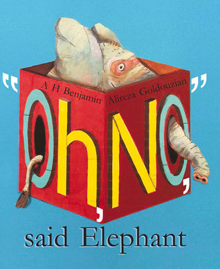 """Oh No"" said Elephant - Hardback"