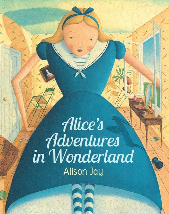 Alice's Adventures in Wonderland by Alison Jay