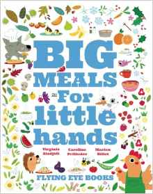 Big Meals for Little Hands