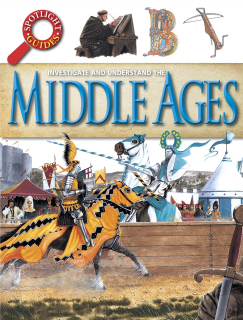 Investigate and understand - The Middle Ages